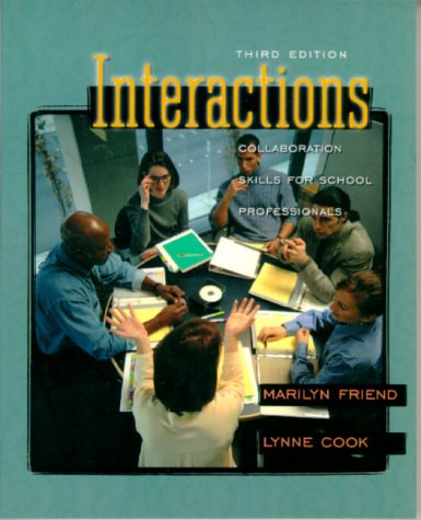 Interactions: Collaboration Skills for School Professionals (3rd Edition)