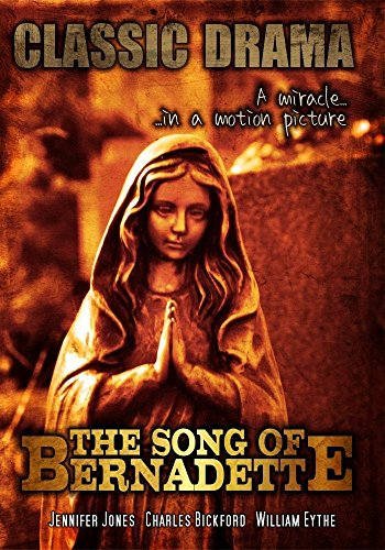 The Song of Bernadette: Classic Movie by