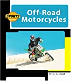 Off-Road Motorcycles, E. S. Budd, 1592961649