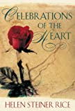 Celebrations of the Heart, Helen Steiner Rice, 0800717775