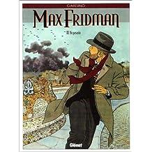 MAX FRIDMAN T03: NO PASARAN