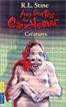 Aux portes du cauchemar, tome 6 : Créatures par Stine