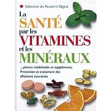 Sante par vitamines et mineraux