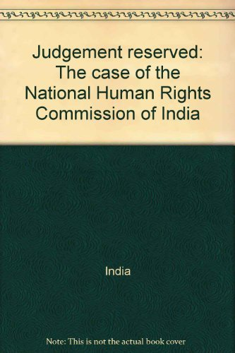 Download Judgement reserved: The case of the National Human Rights Commission of India pdf epub