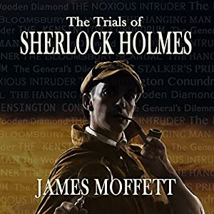The Trials of Sherlock Holmes Audiobook