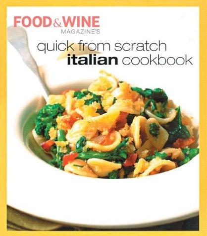 Quick from Scratch Italian Cookbook