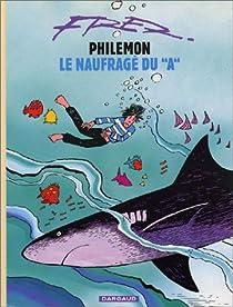 Philémon, tome 2 : Le Naufrage du 'A' par Fred