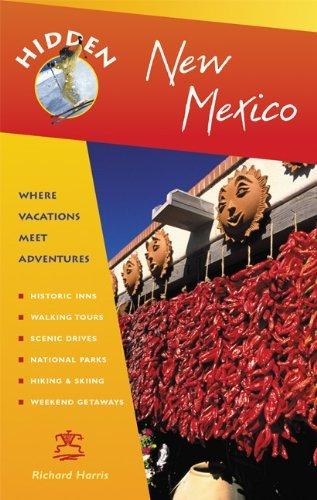 Hidden New Mexico: Including Albuquerque, Santa Fe, Taos, and the Enchanted Circle by Richard Harris - Mall Shopping Albuquerque