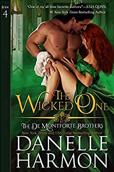 The Wicked One (The De Montforte Brothers, Book 4) by [Harmon, Danelle]