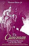 The Clansman, Thomas Dixon, 0765606178