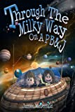 Through the Milky Way on a PB&J: A Space Book for Kids