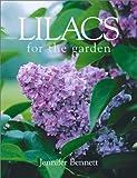 Lilacs for the Garden, Jennifer Bennett, 1552975800