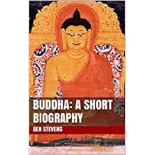Buddha: A Short Biography (+ Famous Buddha Quotes)