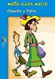 Chaucha y Palito, Maria Elena Walsh, 9505116152