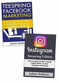 Social media teespring internet marketer how for T shirt ads on facebook