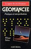 Géomancie : Pratiques et interprétations