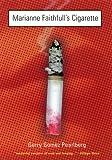 Marianne Faithfull's Cigarette, Gerry G. Pearlberg, 1573440345