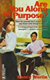 Are You Alone on Purpose?, Nancy Werlin, 0449704459