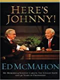 Here's Johnny!, Ed McMahon, 0786285788