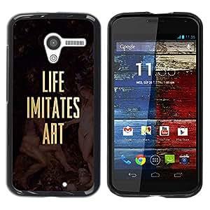 Paccase / SLIM PC / Aliminium Casa Carcasa Funda Case Cover para - Life Imitates Art Quote Gold Poster Text - Motorola Moto X 1 1st GEN I XT1058 XT1053 XT1052 XT1056 XT1060 XT1055