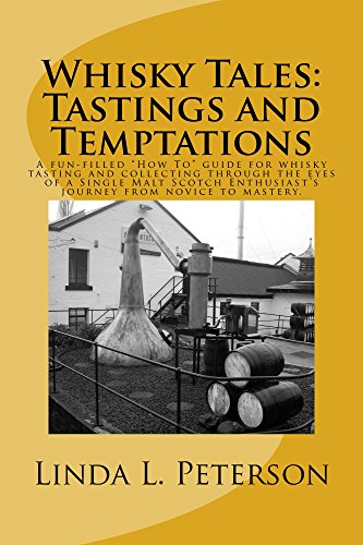 Whisky Tales: Tastings and Temptations: A fun-filled