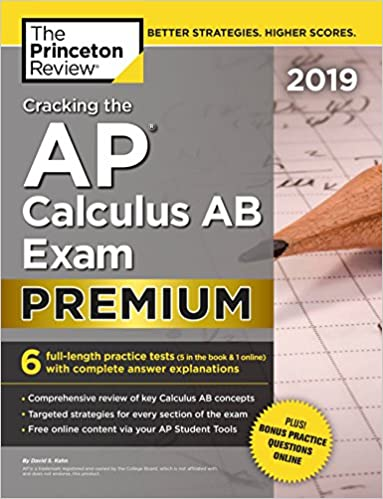 Amazon com: Cracking the AP Calculus AB Exam 2019, Premium