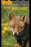 Monterey Mischief: Fine Art and Murder