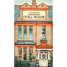 Edwardian Doll House: A Three-Dimensional Book