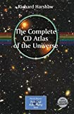 img - for The Complete CD Atlas of the Universe (Patrick Moore's Practical Astronomy Series) book / textbook / text book