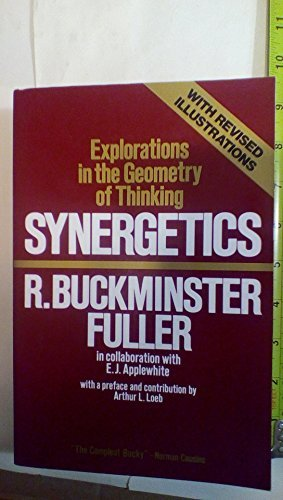 Synergetics: Explorations in the Geometry of Thinking (Best Pubs In The Peak District)