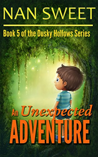 (5) An Unexpected Adventure (Dusky Hollows) (Best Schools For Child With Cerebral Palsy)