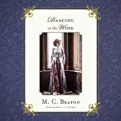 Dancing on the Wind: The Regency Intrigue Series, Book 8 | M. C. Beaton