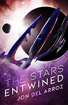 The Stars Entwined (The Aryshan War Book 1) by [Del Arroz, Jon]