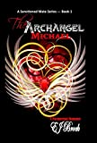 The Archangel - Michael: A Paranormal Romance (A Sanctioned Mate Series Book 1)