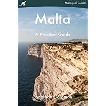 Malta: A Practical Guide