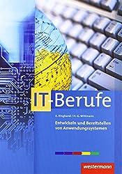 Entwickeln und Bereitstellen von Anwendungssystemen: Schülerband, 3. Auflage, 2014