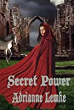 img - for Secret Power (Secrets of Sacorria) (Volume 1) book / textbook / text book