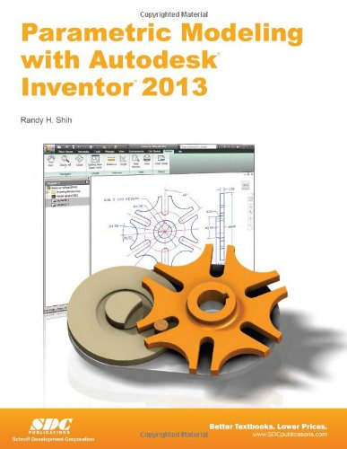 Download Parametric Modeling with Autodesk Inventor 2013 ebook