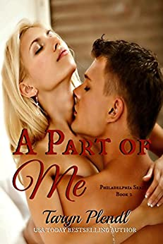 A Part of Me (Philadelphia Series Book 2) by [Plendl, Taryn]