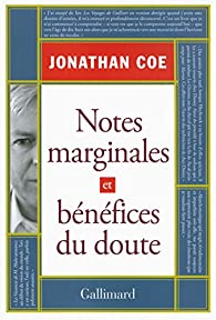 Notes marginales et bénéfices du doute par Jonathan Coe