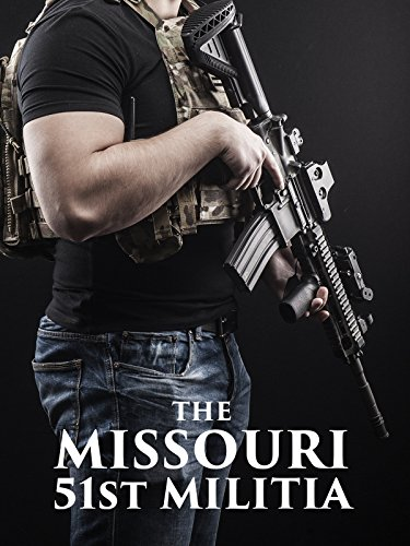 The Missouri 51st Militia -