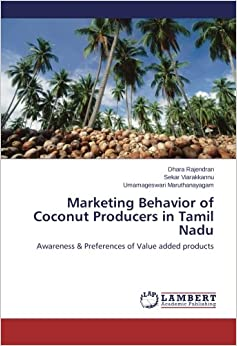Book Marketing Behavior of Coconut Producers in Tamil Nadu: Awareness & Preferences of Value added products