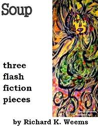 Soup - three flash fiction pieces (Cheap Stories Book 6)