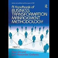 A Handbook of Business Transformation Management Methodology