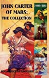 John Carter of Mars: A Princess of Mars I : The Collection(Hardback) - 2014 Edition