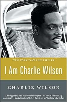 I Am Charlie Wilson by [Wilson, Charlie]