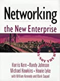 img - for Networking the New Enterprise by Harris Kern (1997-03-03) book / textbook / text book