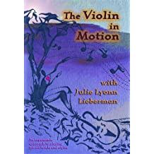 The Violin in Motion
