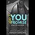 Didn't You Promise: A Bad Boy Billionaire Romance (A Bad for You Novel)