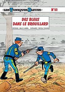 Les Tuniques Bleues, tome 52 : Des Bleus dans le brouillard par Cauvin